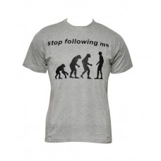 "Men's T-Shirt : ""Stop Following Me"""